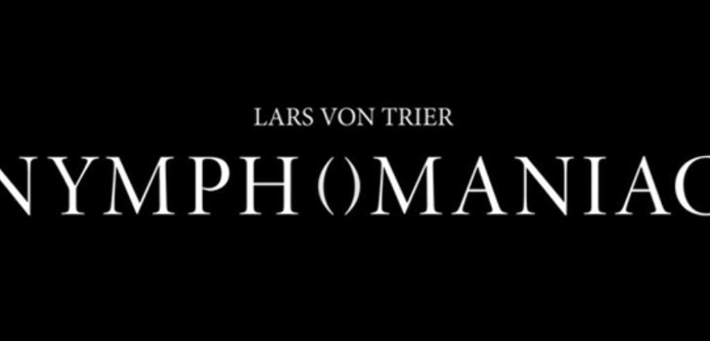 Lars von Triers Nymphomaniac