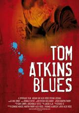 Tom Atkins Blues - Poster