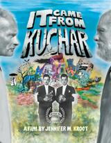 It Came from Kuchar - Poster