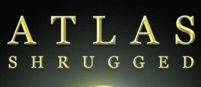Plakatausschnitt zu Atlas Shrugged