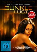Dunkle Lust - Eine tödliche Versuchung - Poster