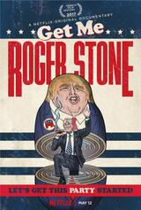 Get Me Roger Stone - Poster