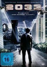 2033 - Die Illusion einer besseren Zukunft - Poster