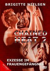 Chained Heat 2 - Exzesse im Frauengefängnis - Poster