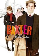Baxter, der Superaufreißer