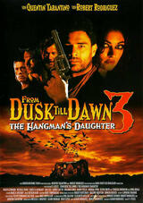 From Dusk Till Dawn 3: The Hangman's Daughter - Poster
