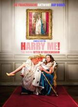 Harry Me! - The Royal Bitch of Buckingham - Poster