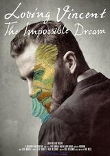Loving Vincent: The Impossible Dream - Poster