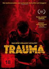 Trauma - Das Böse verlangt Loyalität - Poster