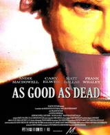 As Good As Dead - So gut wie tot - Poster