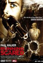 Running Scared - Renn oder stirb Poster
