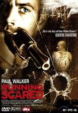 Running Scared - Renn oder stirb