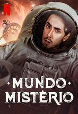Felipe Castanhari präsentiert: Unsere geheimnisvolle Welt - Poster