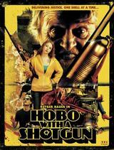 Hobo with a Shotgun - Poster