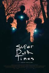 Super Dark Times - Poster