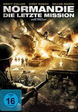 Normandie - Die letzte Mission