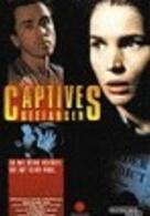 Captives - Gefangen