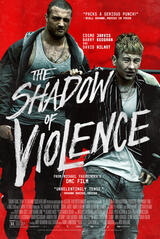 The Shadow of Violence - Poster