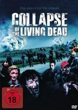 Collapse of the Living Dead - Poster