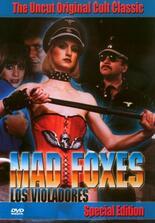 The Mad Foxes: Feuer auf Rädern