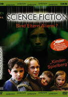 Science Fiction - Sind Eltern Aliens?