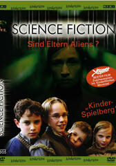 Science Fiction - Sind Eltern Aliens?
