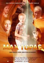 Max Topas - Das Buch der Kristallkinder Poster