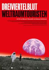Dreiviertelblut - Weltraumtouristen - Poster