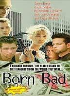 Born Bad - Poster