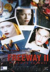 Freeway 2 – Highway to Hell