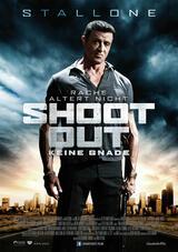 Shootout - Keine Gnade - Poster