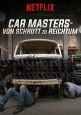 Car Masters - Von Schrott zu Reichtum - Poster