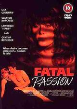 Fatal Passion - Poster