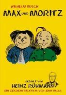 Heinz Rühmann erzählt Max und Moritz von Wilhelm Busch