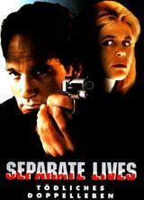 Tödliches Doppelleben - Separate Lives - Poster