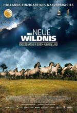 Die neue Wildnis - Große Natur in einem kleinen Land Poster