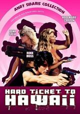 Hard Ticket to Hawaii - Poster