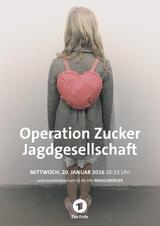 Operation Zucker. Jagdgesellschaft - Poster