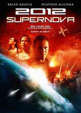 2012: Supernova - Poster