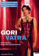 Gori Vatra - Es brennt