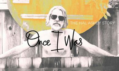 Once I Was: The Hal Ashby Story - Bild 3