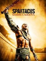 Spartacus: Gods of the Arena - Poster