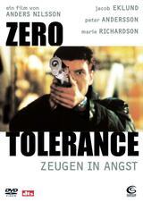 Zero Tolerance Zeugen In Angst