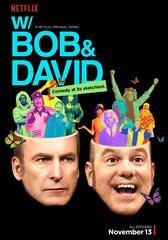 W/ Bob and David
