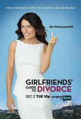 Girlfriends' Guide to Divorce - Poster