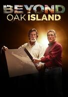Beyond Oak Island - Die Schatzsucher auf geheimer Mission
