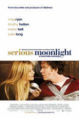 Serious Moonlight - Poster