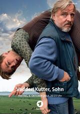 Vadder, Kutter, Sohn - Poster