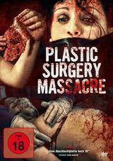 Plastic Surgery Massacre - Poster