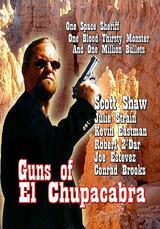 Guns of El Chupacabra - Poster
